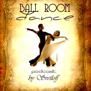 Podcast Ballroom Dance by Svetloff