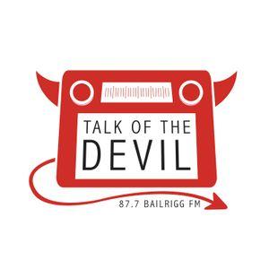 Talk of the Devil-Week 3 2015