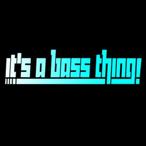 It's A Bass Thing #5