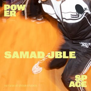 Power Space: Samad JBLE French Hip-Hop Exclusive, October 20th 2020