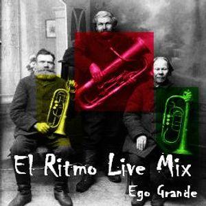 Ego Grande - El Ritmo Live Mix 08-09-12