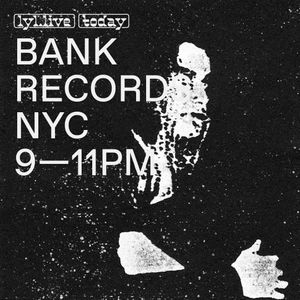 Bank Records NYC Show (31.10.17)