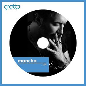 Grotto Podcast 018 Mancha
