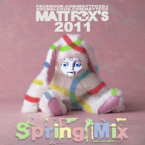 Matt Fox 2011 Spring Mix