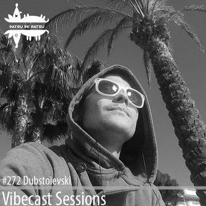 DubStoievski @ Vibecast Sessions #272