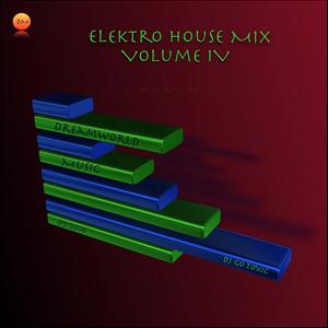 Elektro House Mix Volume IV