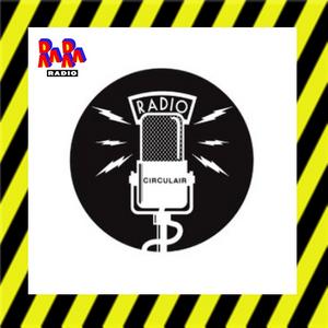 RADIO CIRCULAIR @ RARARADIO 04-06-2020