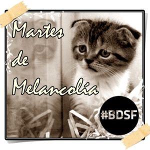 BDSF (23-10-12) Martes de Melancolía y sección de cine