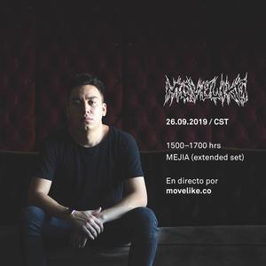 MOVELIKE Radio [09/26/2019] — MEJIA (extended set)