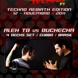 Alex TB vs Buchecha -  4 Decks Set @ Fuel Techno PT  - Techno Rebirth - Stressless- Portugal