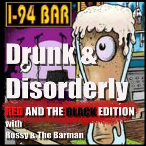 Drunk and Disorderly Episode 39