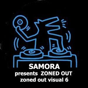 SAMORA ---------> ZONED out visual 6