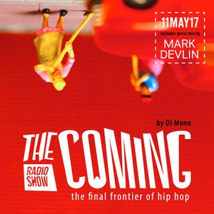 The Coming show 11MAY17