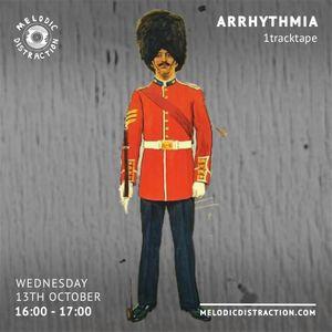 Arrhythmia with 1tracktape (October '21)