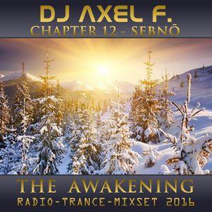 DJ Axel F. - Awakening - Sebnō (Chapter 12)