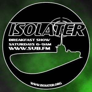 Isolater Radio Show (05/05/12) Sub FM