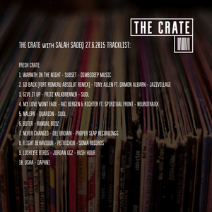 THE CRATE with SALAH SADEQ 27.6.2015