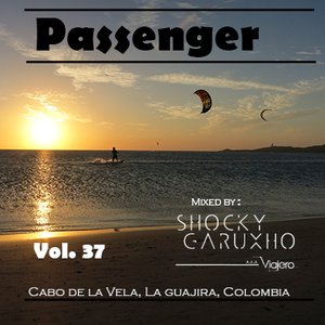 Passenger 2018 Mixed by ShockyGaruxho [Aka Viajero] TECH-HOUSE
