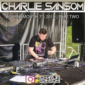 Bournemouth 7's 2019 - Part Two (feat. Tim Westwood)