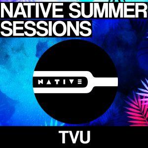 Native Summer Sessions 2017 - TVU