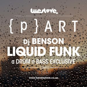 TuesLove Presents: {p} ART with Dj BenSon | Liquid Funk