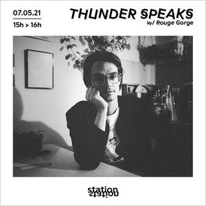 Thunder Speaks #5 - Capsule Sensible w/ Rouge Gorge
