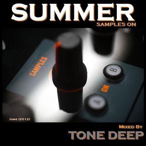 Summer Samples On - Tone Deep (2012)