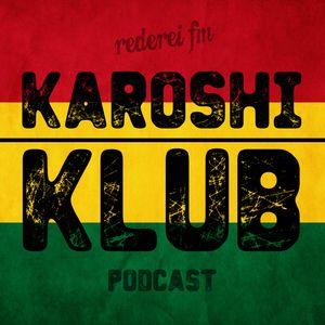 Karoshi Klub - 7 - Reggae