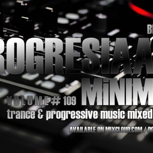Progresiaaa! MiniMIX Vol. 109 (Mixed by DG) (2015)