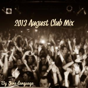 2013 August Club Mix