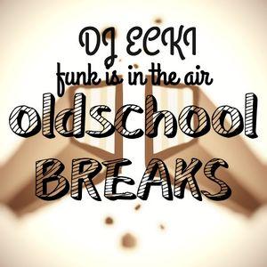 have an oldschool break