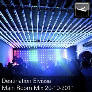 Destination Eivissa Main Room Mix 20-10-11