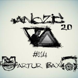 Artur Bax – Anozic ( guest mix, Эпизод #014 )