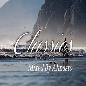 Classics Trance Mixed by Almasto