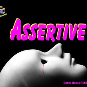 Assertive (TAmaTto 2015 Dance House CLUB Mix)
