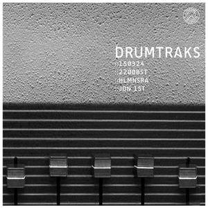Drumtraks - 150324 - Ft. Jon 1st + HLMNSRA