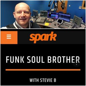 Funk Soul Brother 21st July 2021