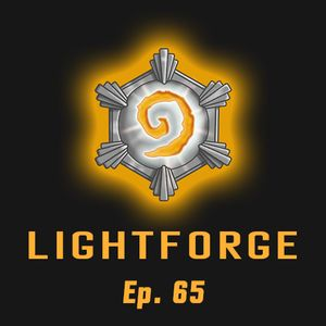 """Lightforge - Ep65 - """"The New Normal"""""""
