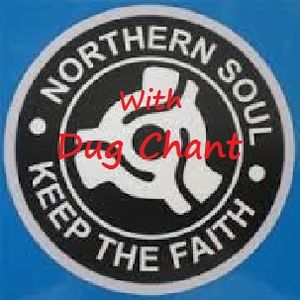 Northern Soul Obsession 123 with Dug Chant