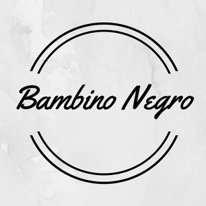 Bambino Negro Night Session #7