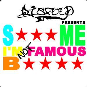 Suck Me I'm Not Famous (2008)