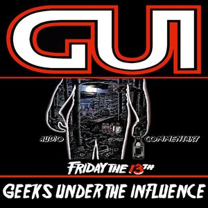 GUI 22 - AT THE MOVIES - FRIDAY THE 13th AUDIO COMMENTARY: POOR NED!