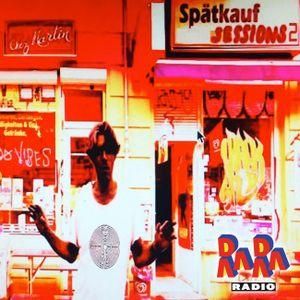 Chez Martin Spätkauf Sessions 2 ~ Crackshow - RaRaRadio 11-10-2021