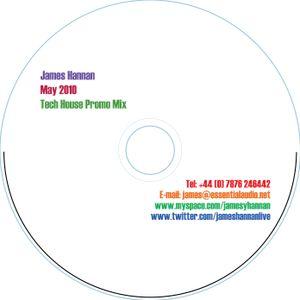James Hannan - May 2010 Tech House Mix
