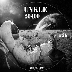 UNKLE 20-100 ALTERNATIVE MIX #56 (August 2012)