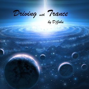 DjJohn - Driving With Trance 005