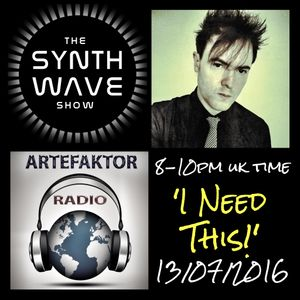 THE SYNTH WAVE SHOW 3 with Rob Green 'I Need This!'