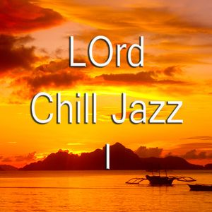 LOrd - Jazz For Quiet Nights