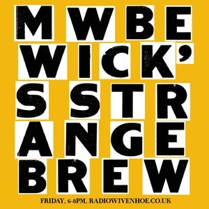 Strange Brew radio show 22 Feb 13