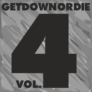 GETDOWNORDIE - Vol. 4